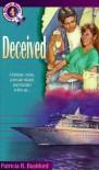 Deceived - Patricia H. Rushford