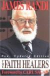 The Faith Healers - James Randi