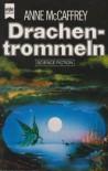 Drachentrommeln - Anne McCaffrey, Birgit Reß-Bohusch