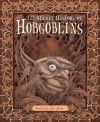 The Secret History of Hobgoblins - Ari Berk