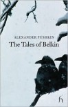 The Tales of Belkin - Alexander Pushkin, Hugh Aplin, Adam Thirlwell