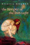 The Keeper of the Isis Light - Monica Hughes