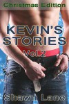 Kevin's Stories: Volume 2: The Christmas Edition - Shawn Lane