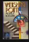 Vanishing Point - Michaela Roessner