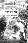 The Poison Throne (The Moorehawke Trilogy, #1) - Celine Kiernan