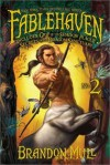 Fablehaven No. 2: Grip of the Shadow Plague; Secrets of the Dragon Sanctuary (Fablehaven, #3-4) - Brandon Mull, Brandon Dorman