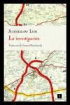 La investigación - Stanisław Lem