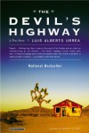 The Devil's Highway: A True Story - Luis Alberto Urrea