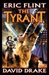 The Tyrant  - Eric Flint, David Drake