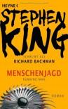 Menschenjagd - Richard Bachman, Nora Jensen, Jochen Stremmel, Stephen King