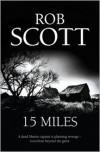 15 Miles - Rob Scott
