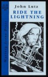 Ride The Lightning  - John Lutz