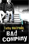 Bad Company - Catherine MacPhail