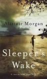Sleeper's Wake - Alistair Morgan