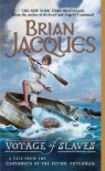 Voyage of Slaves  - Brian Jacques