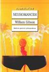 Neuromancer (Ciąg, #1) - William Gibson