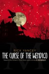 The Curse of the Wendigo - Rick Yancey