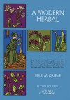 A Modern Herbal, Vol. II - Margaret Grieve, Hilda Leyel, Margaret Grieve