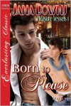 Born to Please - Jana Downs
