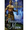 [(Warrior's Moon: A Children of the Moon Novel)] [by: Lucy Monroe] - Lucy Monroe