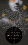 Die Brut (Old Souls) - Julia Mayer