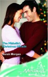 The Midwife's Christmas Miracle - Sarah Morgan