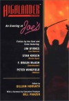 An Evening at Joe's: Fiction by the Cast and Crew of Highlander - Jim Byrnes, Stan Kirsch, F. Braun McAsh, Peter Wingfield, Bill Panzer, Gillian Horvath