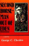 Second Horseman Out of Eden (A Mongo Mystery, #7) - George C. Chesbro