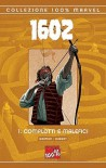 1602. Complotti e malefici (1602, #1) - Scott McKowen, Andy Kubert, Richard Ianove, Neil Gaiman