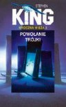 Powołanie Trójki (Mroczna Wieża #2) - Zbigniew A. Królicki, Stephen King
