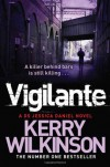 Vigilante: A DS Jessica Daniel Novel, Book 2 - Kerry Wilkinson