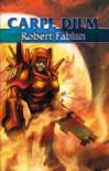 Carpe diem (Carpe diem, #2) - Robert Fabian
