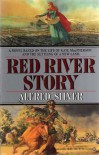 Red River Story - Alfred Silver