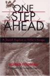 One Step Ahead: A Jewish Fugitive in Hitler's Europe - Alfred Philip Feldman, Susan Zuccotti