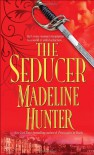 The Seducer - Madeline Hunter