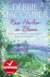 Rose Harbor in Bloom - Debbie Macomber