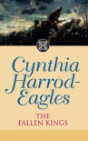 The Fallen Kings - Cynthia Harrod-Eagles