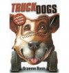 TruckDogs - Graeme Base