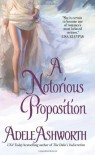 A Notorious Proposition (Avon Romantic Treasure) - Adele Ashworth