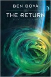 The Return: Book IV of Voyagers - Ben Bova