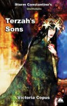 Storm Constantine's Wraeththu Mythos 'Terzah's Sons' - Victoria Copus, Storm Constantine, Gabriel Strange