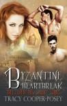 Byzantine Heartbreak - Tracy Cooper-Posey