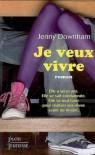 Je veux vivre - Jenny Downham, Aleth Paluel-Marmont