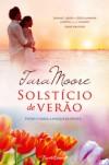 Solstício de Verão - Tara  Moore