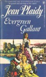 Evergreen Gallant - Jean Plaidy