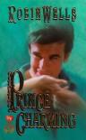 Prince Charming - Robin  Wells
