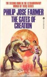 The Gates Of Creation (World of Tiers #2) - Philip Jose Farmer