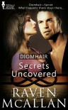 Secrets Uncovered -  Raven McAllan