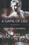 A Game of Lies  - Rebecca Cantrell