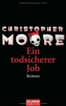 Ein todsicherer Job - Christopher Moore, Jörn Ingwersen